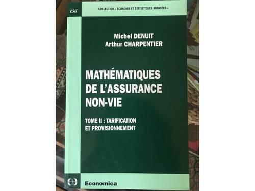 """Vends livre: """"Mathématiques de l'assurance non-vie"""" Tome 2, M. Denuit, A. Charpentie"""