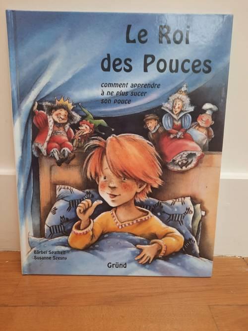 Vends le sympathique livre pour enfants «Le Roi des Pouces»
