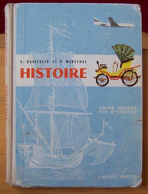 Histoire cours moyen fin d'études - A. Bonifacio et P. Marechal