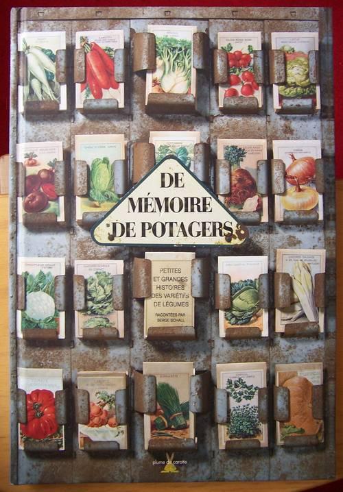 De mémoire de potagers - Serge Schall (bon état)