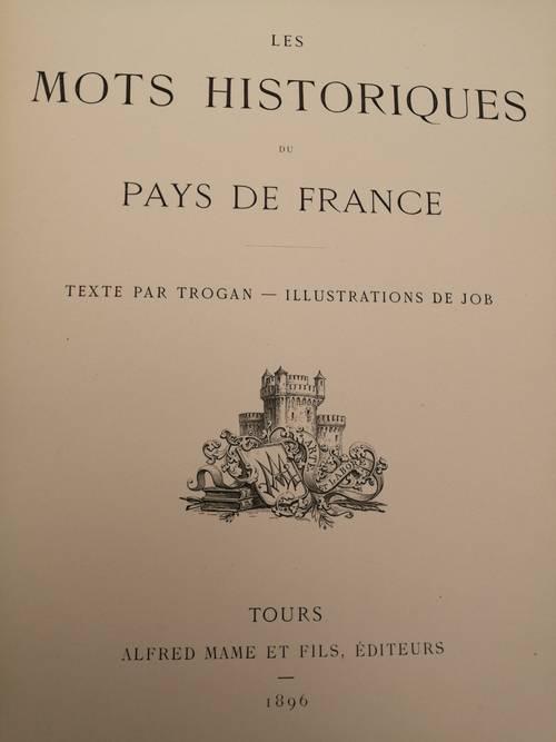 Propose livre: Les Mots Historiques du Pays de France 1896