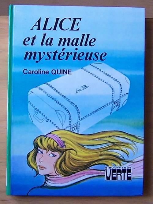 Alice et la malle mystérieuse - Caroline Quine (bon état)