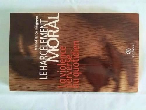 """Livre """"Le harcèlement moral"""" de Marie-France Hirigoyen"""