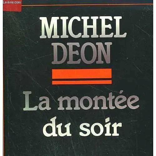 Michel Deon, La montée du soir
