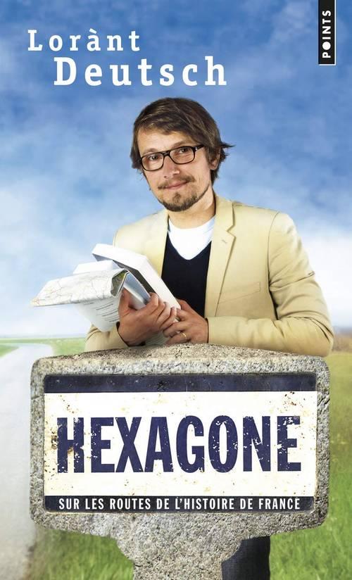 Lorant Deutsch, Hexagone
