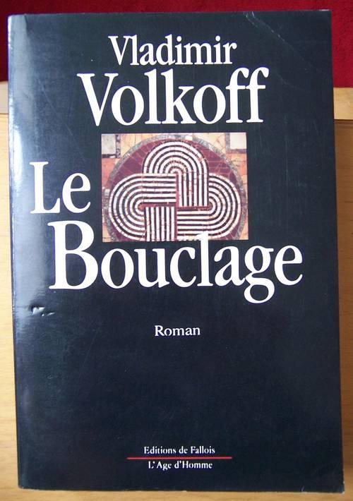Le bouclage - Vladimir Volkoff (bon état)