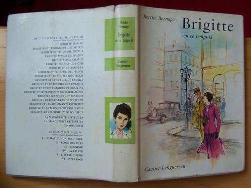 Livre Brigitte en ce temps-là - Berthe Bernage (bon état)