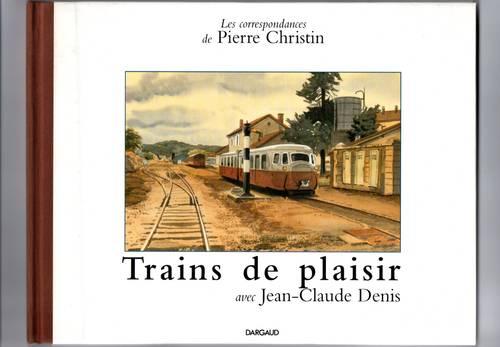 Vends livre: Trains de plaisir