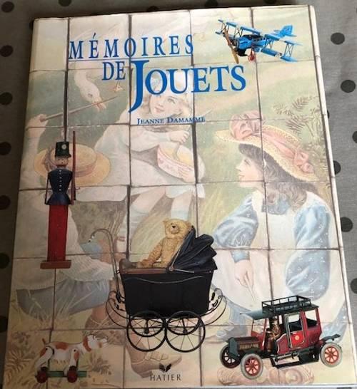 Propose superbe livre: Mémoires de jouets