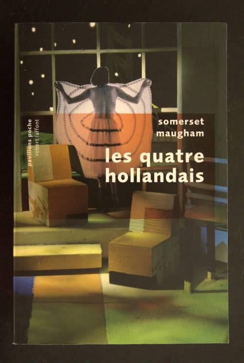 Les quatre Hollandais - Somerset Maugham