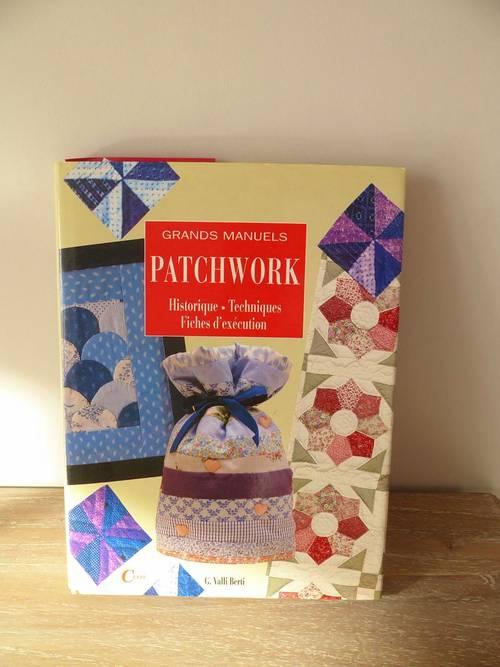 "Livre ""les grands manuels de patchworks"" de G. Valli Berti chez Celiv"