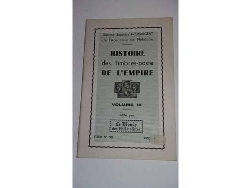 Histoire des timbres poste de l'empire, vol 3, le monde