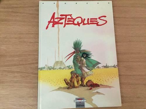 BD Aztèques de Andreas ed Delcourt