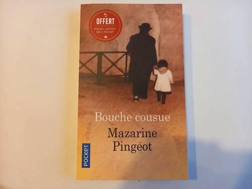 Bouche Cousue de Mazarine Pingeot