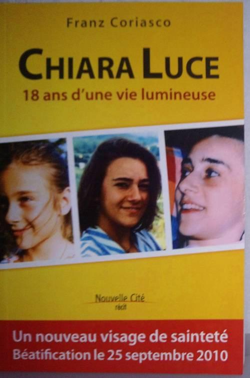 Livre: Chiara Luce… 18ans d'une vie lumineuse