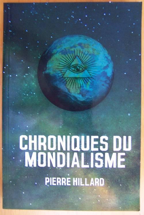 Chroniques du mondialisme - Pierre Hillard (bon état)
