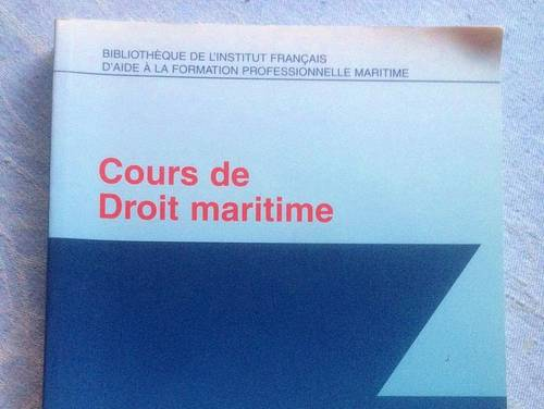 Cours de droit maritime, INFOMER, Pierre ANGELELLI et Yves MORETTI
