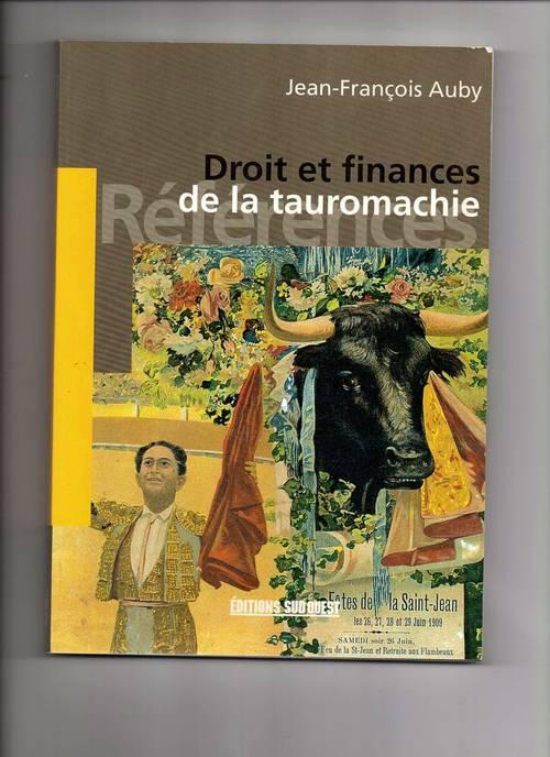 Droit et finances de la tauromachie