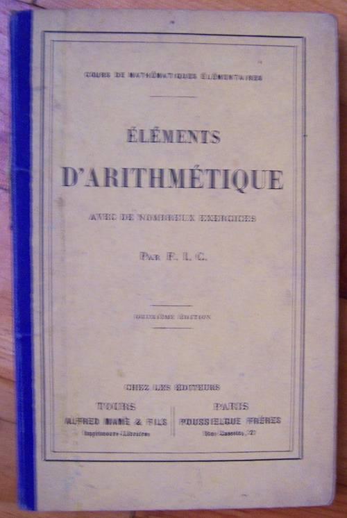 Eléments d'arithmétique par F.I.C (bon état)