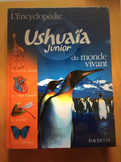 Encyclopédie Ushuaïa Junior du Monde Vivant - neuve