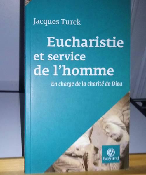 Eucharistie et service de l'homme
