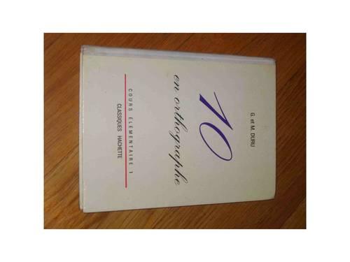 """Livre scolaire """"10en orthographe"""" éd. Hachette 1964"""