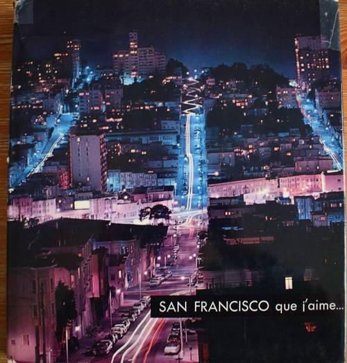 Vends livre San francisco que j'aime Editions Sun Paris