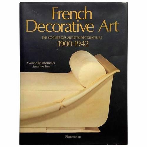 French Decorative Art - The Société Des Artistes Décorateurs, 1900-194