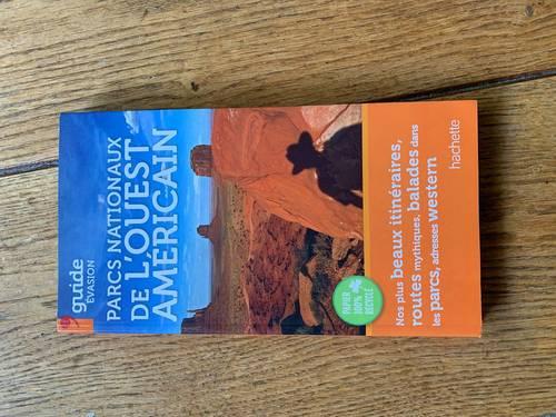 Guide sur les parcs nationaux de l'Ouest Américain