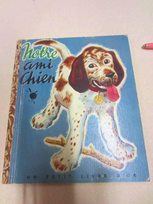 """Livre ancien rare pour enfants """"Notre ami chien"""" 1948"""
