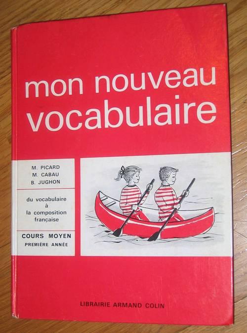 Livre ancien 1965- Mon nouveau vocabulaire CM1- Armand Colin