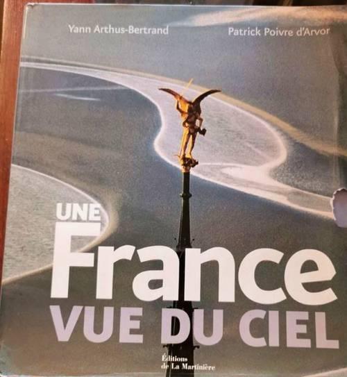 Livre une France vue du ciel de Yann Arthus-Bertrand