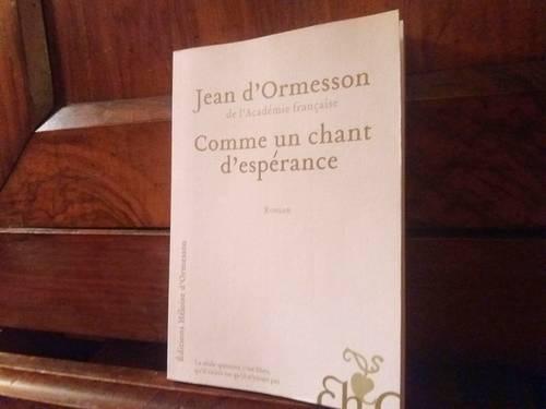 Livre Jean d'Ormesson neuf, Comme un chant d'espérance