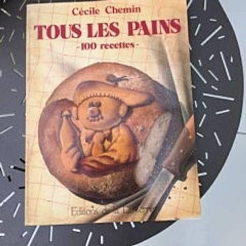 """Livre """"tous les pains, 100recettes"""", très bon état"""