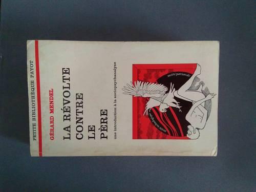 """Livre """"La révolte contre le père"""" de Gérard Mendel"""