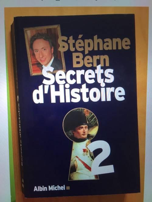Livre «Secrets d'Histoire» Stéphane Bern - Tome 2- excellent état