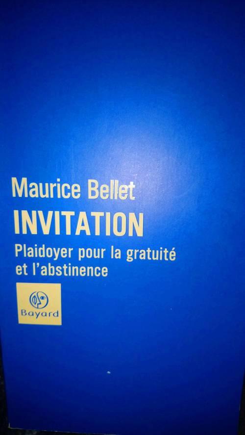 Livre - Maurice BELLET: Invitation