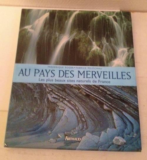 Au pays des Merveilles, 100plus beaux sites de France