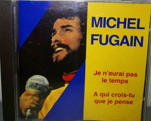 """CD Michel FUGAIN """"Je n'aurai pas le temps"""""""