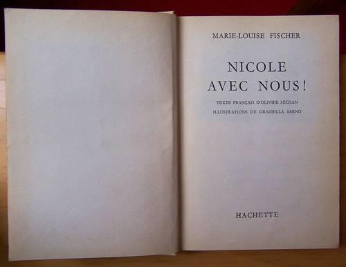 """Vends livre """"Nicole avec nous!"""" - Marie-Louise Fischer (bon état)"""