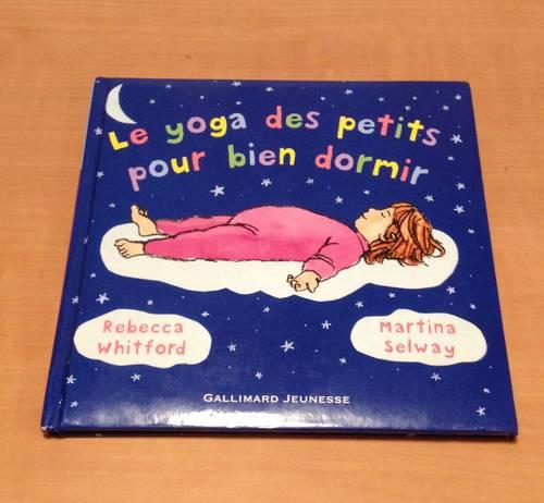 Le yoga des petits pour bien dormir - 2à 6ans