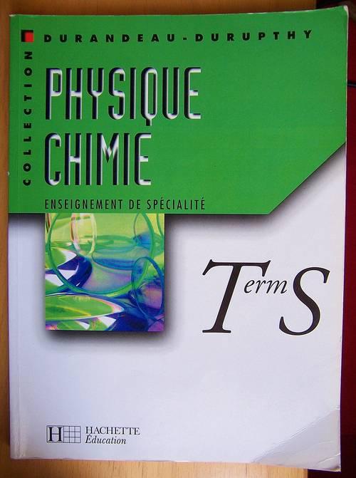 """Vends manuel scolaire """"Physique Chimie Terminale S Enseignement de Specialite"""""""