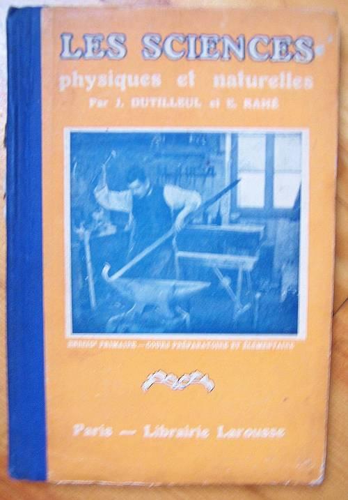 Les sciences physiques et  naturelles-J.Dutilleul- E.Ramé (bon état)