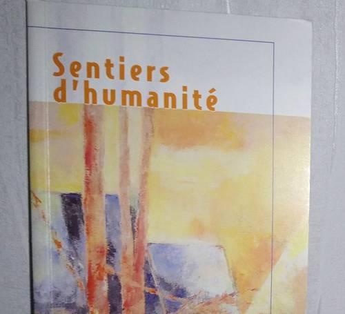 Livre: Sentiers d'Humanité