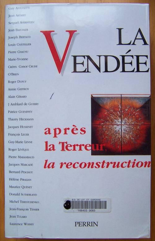 La Vendée après la terreur la reconstruction - collectif (bon état)