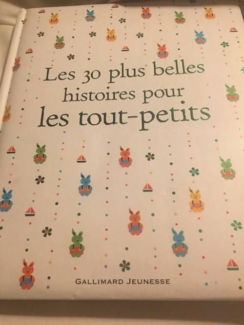 Vends livre Les 30plus belles histoires pour les tout-petits