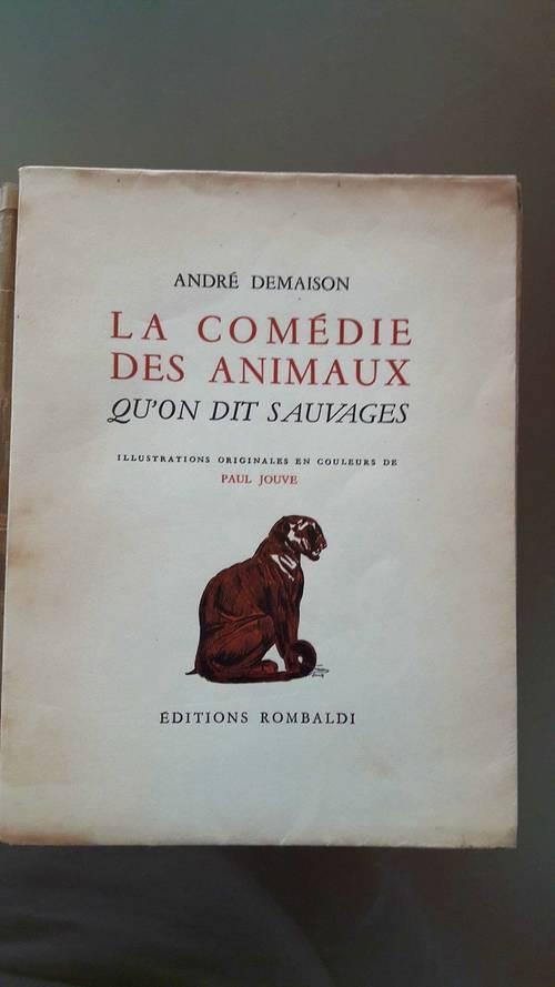 Vends livre La Comédie des animaux ill. Originales de Paul Jouve 1950
