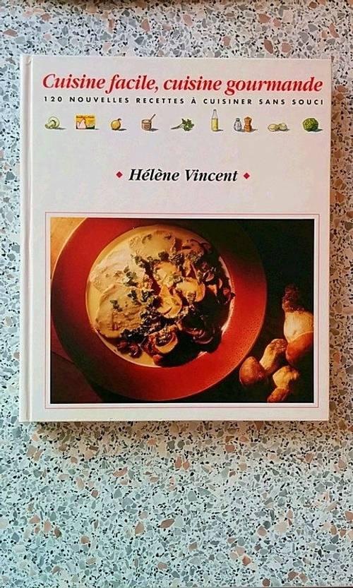 Vends Livre Cuisine facile, cuisine gourmande, très bon état