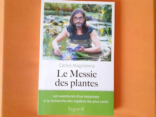 Vends livre Le Messie des plantes