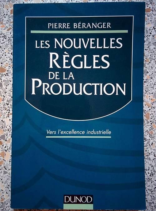 Vends Livre Les Nouvelles Règles de la Production, état neuf